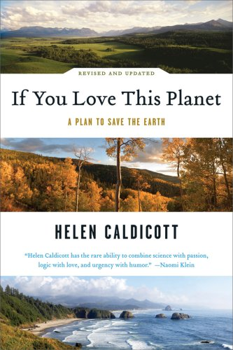 If You Love This Planet A Plan to Save the Earth  2009 (Revised) 9780393333022 Front Cover
