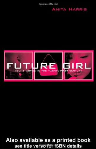 Future Girl Young Women in the Twenty-First Century  2004 edition cover