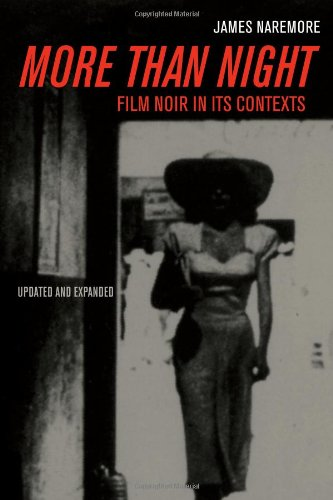 More Than Night Film Noir in Its Contexts 2nd 2008 (Revised) edition cover