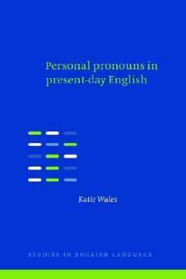 Personal Pronouns in Present-Day English   1996 9780521471022 Front Cover