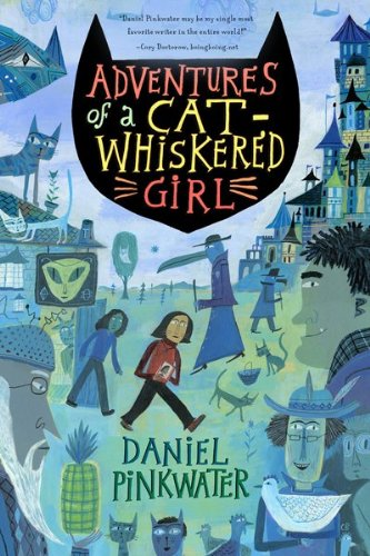 Adventures of a Cat-Whiskered Girl   2010 9780547550022 Front Cover