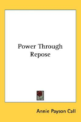 Power Through Repose  N/A 9780548003022 Front Cover