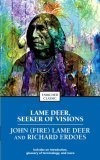 Lame Deer, Seeker of Visions   1994 (Reprint) edition cover