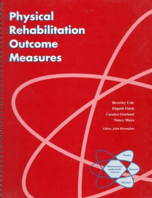 Physical Rehabilitation Outcome Measures  1995 9780683180022 Front Cover