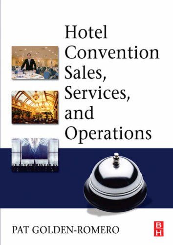 Hotel Convention Sales, Services, and Operations   2007 9780750679022 Front Cover