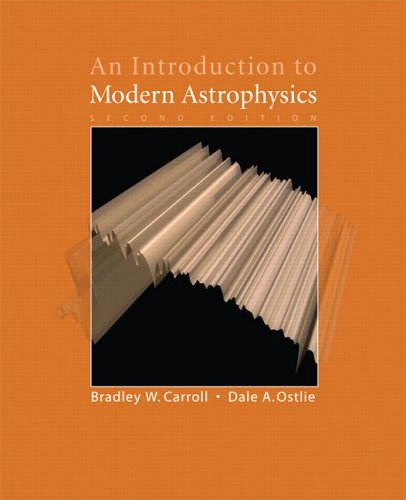 Introduction to Modern Astrophysics  2nd 2007 (Revised) 9780805304022 Front Cover