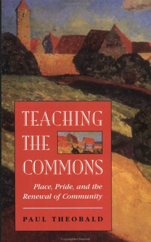 Teaching the Commons Place, Pride, and the Renewal of Community  1997 edition cover