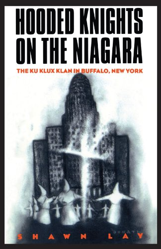 Hooded Knights on the Niagara The Ku Klux Klan in Buffalo, New York  1995 edition cover