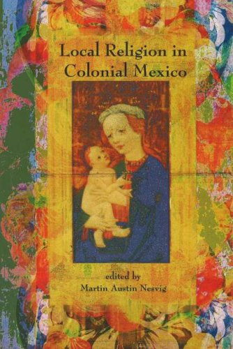 Local Religion in Colonial Mexico   2006 edition cover