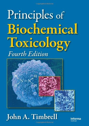 Biochemical Toxicology  4th 2009 (Revised) edition cover