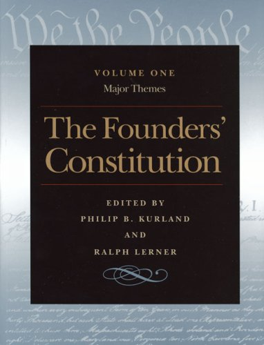 Founders' Constitution Major Themes  2000 edition cover