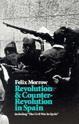 Revolution and Counter-Revolution in Spain 2nd 1974 (Reprint) edition cover