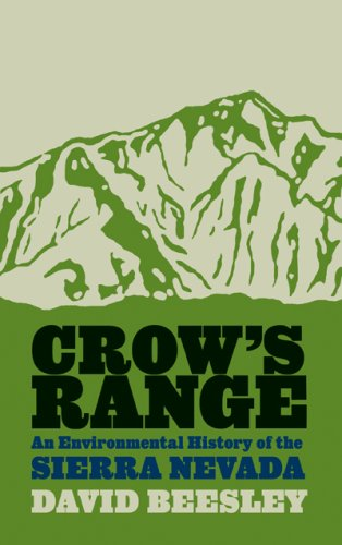Crow's Range An Environmental History of the Sierra Nevada N/A edition cover
