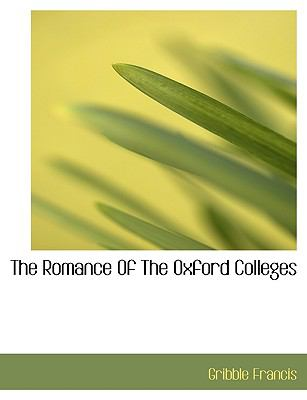 Romance of the Oxford Colleges N/A 9781113884022 Front Cover
