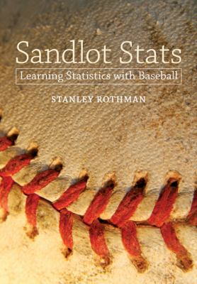Sandlot Stats Learning Statistics with Baseball  2012 9781421406022 Front Cover