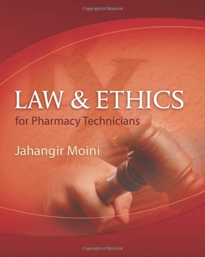 Law and Ethics for Pharmacy Technicians   2010 edition cover