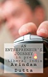 Entrepreneur's Journey in Pre-Liberal India  N/A 9781484128022 Front Cover