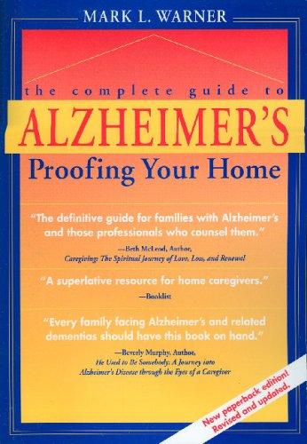Complete Guide to Alzheimer's Proofing Your Home  2nd 2000 (Revised) edition cover