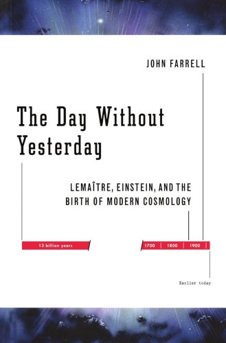 Day Without Yesterday Lemaitre, Einstein, and the Birth of Modern Cosmology N/A edition cover
