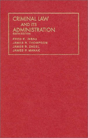 Criminal Law and Its Administration  6th 1997 (Revised) edition cover