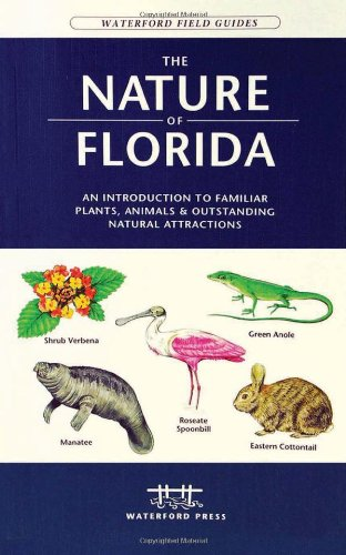 Nature of Florida An Introduction to Familiar Plants, Animals and Outstanding Natural Attractions 2nd edition cover