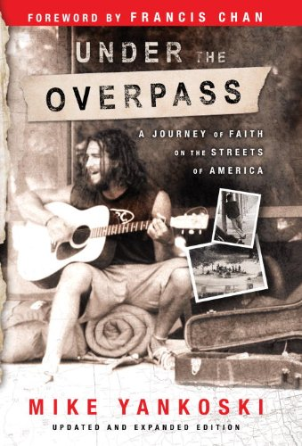 Under the Overpass A Journey of Faith on the Streets of America  2005 edition cover
