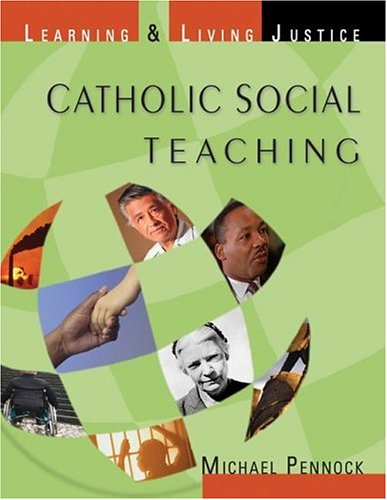Catholic Social Teaching Learning and Living Justice  2007 edition cover