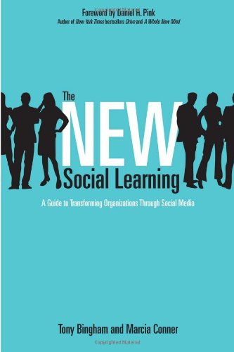 New Social Learning A Guide to Transforming Organizations Through Social Media  2010 edition cover