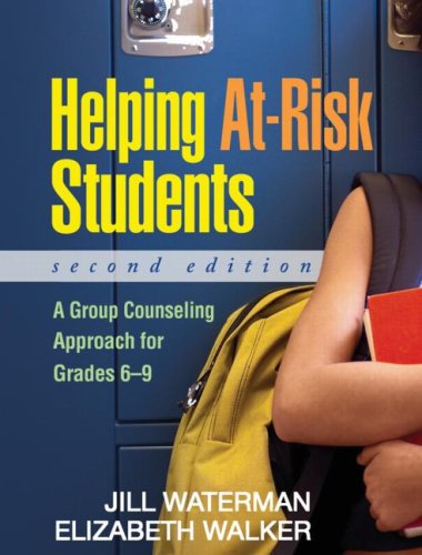 Helping At-Risk Students A Group Counselling Approach for Grades 6-9 2nd 2009 (Revised) edition cover