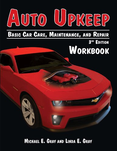 Auto Upkeep Basic Car Care, Maintenance, and Repair (Workbook) 3rd edition cover