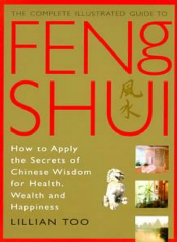 Feng Shui How to Apply the Secrets of Chinese Wisdom for Health, Wealth and Happiness  1998 edition cover