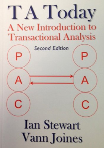 TA Today A New Introduction to Transactional Analysis 2nd 2012 9781870244022 Front Cover