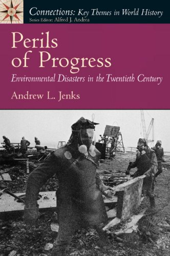 Perils of Progress Environmental Disasters in the 20th Century  2011 edition cover