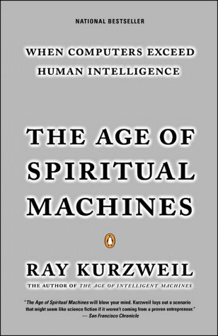 Age of Spiritual Machines When Computers Exceed Human Intelligence N/A edition cover