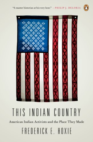 This Indian Country American Indian Activists and the Place They Made  2013 edition cover