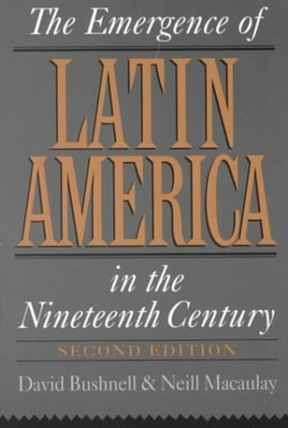 Emergence of Latin America in the Nineteenth Century  2nd 1994 (Revised) edition cover