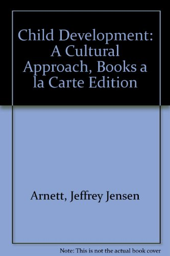 Child Development A Cultural Approach, Books a la Carte Edition  2013 edition cover