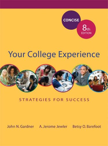 Your College Experience Strategies for Success Concise Edition 8th 2009 9780312683023 Front Cover