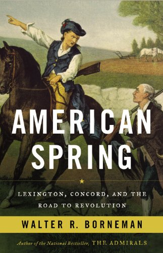 American Spring Lexington, Concord, and the Road to Revolution N/A edition cover