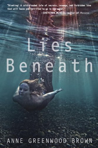 Lies Beneath   2013 9780385742023 Front Cover
