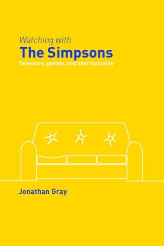 Watching with the Simpsons Television, Parody, and Intertextuality  2005 edition cover