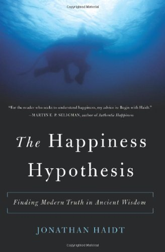 Happiness Hypothesis Finding Modern Truth in Ancient Wisdom N/A 9780465028023 Front Cover