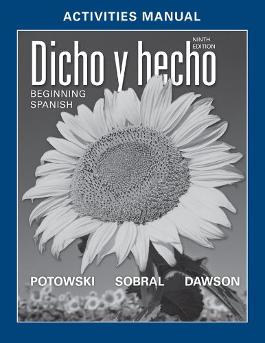 Dicho y Hecho Beginning Spanish 9th 2012 edition cover