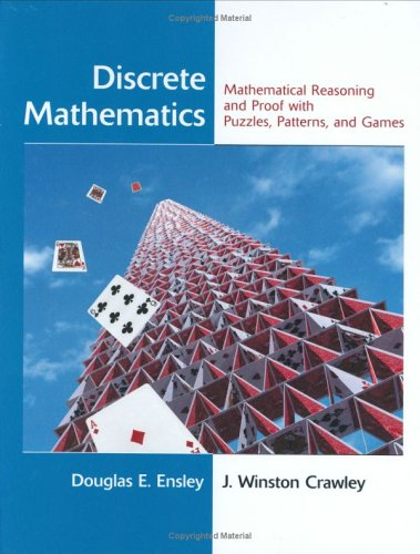 Discrete Mathematics Mathematical Reasoning and Proof with Puzzles, Patterns, and Games  2006 9780471476023 Front Cover