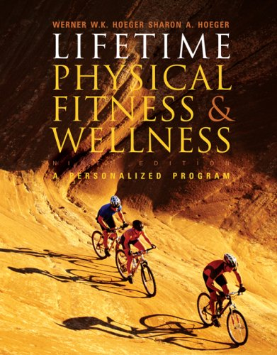 Lifetime Physical Fitness and Wellness A Personal Program 9th 2007 (Revised) edition cover