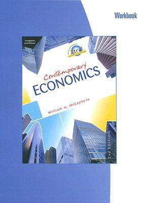 Contemporary Economics  2nd 2008 9780538445023 Front Cover