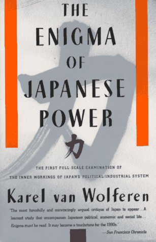 Enigma of Japanese Power People and Politics in a Stateless Nation N/A edition cover