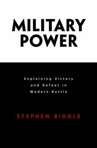 Military Power Explaining Victory and Defeat in Modern Battle  2006 edition cover