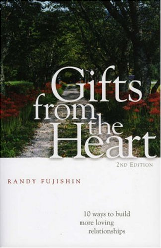 Gifts from the Heart 10 Ways to Build More Loving Relationships 2nd 2002 (Revised) edition cover