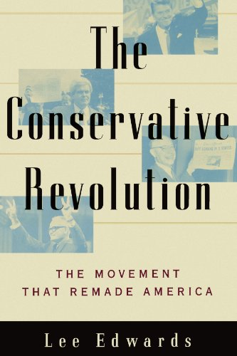 Conservative Revolution The Movement That Remade America  2002 edition cover